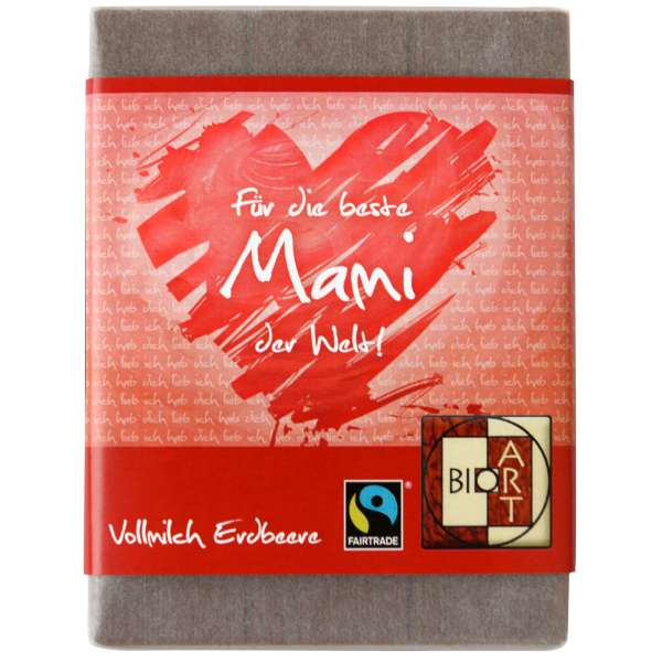 """BioArt Fairtrade Schokolade """"Für die beste Mami"""" (Vollmilch Erdbeer) 70g"""
